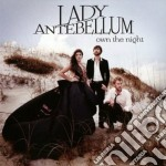 Lady Antebellum - Own The Night cd musicale di Lady Antebellum