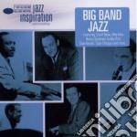 Jazz Inspiration - Big Band Jazz cd musicale di Artisti Vari