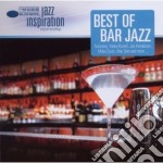 Jazz Inspiration - Best of Bar Jazz cd musicale di Artisti Vari
