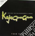TOO SHY: THE BEST OF KAJAGOOGOO & LIMAHL cd musicale di KAJAGOOGOO