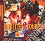 TOURISM (2009 VERSION)                    cd musicale di ROXETTE
