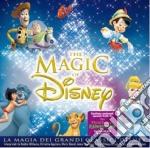 THE MAGIC OF DISNEY                       cd musicale di ARTISTI VARI