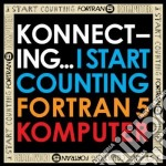 Komputer / Fortran5 - Konnecting...I Start Counting cd musicale di Komputer-fortran5-i