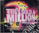 They solda million cd musicale di Artisti Vari