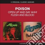 Flesh and blood / open up and say aaah cd musicale di Poison