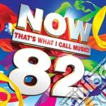 Now 82 cd musicale di Artisti Vari
