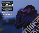 Live KOM 011: the complete edition (2CD+2DVD) cd musicale di Vasco Rossi