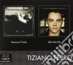 Tiziano Ferro - Nessuno E' Solo/Alla Mia Eta' (2 Cd) cd musicale di Tiziano Ferro