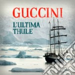 Francesco Guccini - L'ultima Thule cd musicale di Francesco Guccini