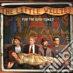 For the good times cd musicale di Norah Jones; The little Willies