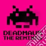 Deadmau5 - the remixes - mixed cd musicale di Artisti Vari