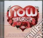 Now in love 2013 cd musicale di Artisti Vari