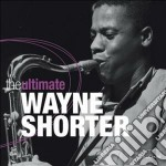 Wayne shorter (the ultimate) cd musicale di Wayne Shorter