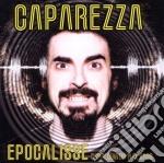 Caparezza - Epocalisse: Capalogia 2000-2008 cd musicale di CAPAREZZA
