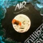 Air - Le Voyage Dans La Lune cd musicale di Air