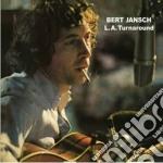 L.A.TURNAROUND                            cd musicale di JANSCH BERT