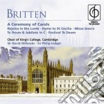 Britten - King's College Choir - Britten: A Ceremony - Classics For Pleasure cd musicale di KING'S COLLEGE CHOIR