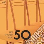 Vari Autori - Vari Esecutori - 50 Best Chamber Music (3cd) cd musicale di Artisti Vari