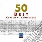 Vari Autori - Vari Esecutori - 50 Best Classical Composers (3cd) cd musicale di Artisti Vari