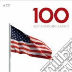 100 best american classics cd musicale di Artisti Vari