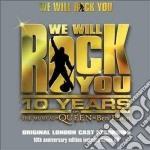We wil rock you 10 anniv cd musicale di Artisti Vari