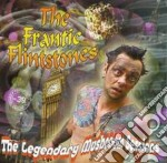 Frantic Flinstones - Legendary Mushroom Sessions cd musicale di Flinstones Frantic