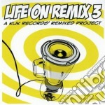 Life on remix vol.3 cd musicale di Artisti Vari