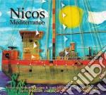 Mediterraneo cd musicale di Nicos