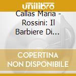 Barbiere di siviglia-callas, giulini '5 cd musicale di G. Rossini