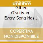 Every song has it's play cd musicale di Gilbert O'sullivan