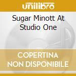 SUGAR MINOTT AT STUDIO ONE cd musicale di MINOTT SUGAR