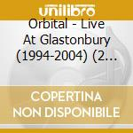 LIVE AT GLASTONBURY  (2 CD + DVD) cd musicale di ORBITAL