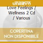 Love ffelings cd musicale di Artisti Vari