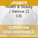 Health & beauty cd musicale di Artisti Vari