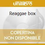 Reaggae box cd musicale di Artisti Vari
