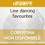 Line dancing favourites cd musicale di Artisti Vari