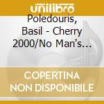 Cherry 2000/no man's land cd musicale di Poledouris