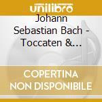 Toccate e fantasie per organo cd musicale di Bach