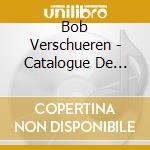 Catalogo delle piante cd musicale di Bob Verschueren