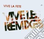 VIVE LES REMIXES cd musicale di VIVE LA FETE