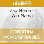Zap mama cd musicale di Mama Zap