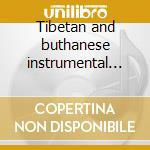 Tibetan and buthanese instrumental and folk music cd musicale