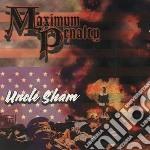 Maximum Penalty - Uncle Sam cd musicale di Penalty Maximum