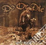 Do Or Die - Heart Full Of Pain cd musicale di Do or die