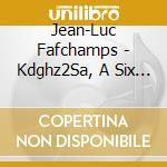Jean luc-fafchamps cd cd musicale di Luc Jean