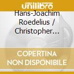 Roedelius + chaplin-king of hearts cd cd musicale di Roedelius + chaplin