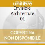 INVISIBLE ARCHITECTURE 01 cd musicale di JECK/YOSHIHIDE/TETRE