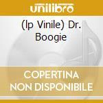 (LP VINILE) DR. BOOGIE                                lp vinile di Artisti Vari