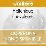 Hellenique chevaleres cd musicale di Patton