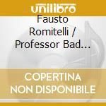 Fausto Romitelli / Professor Bad Trip - Ictus cd musicale
